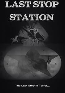 English movie downloads Last Stop Station [720x400]