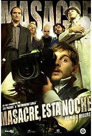 Masacre esta noche (2009) film en francais gratuit
