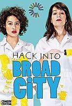 Hack Into Broad City