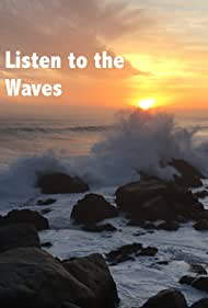 Listen to the Waves
