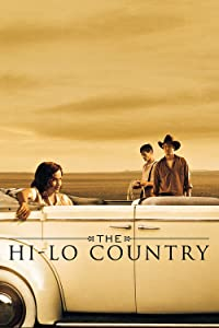 Best sites free downloadable movies The Hi-Lo Country [HDRip]