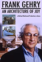 Frank Gehry: An Architecture of Joy
