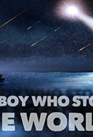 The Boy Who Stole the World Poster