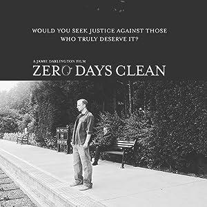 Ver nuevas películas gratis en inglés Zero Days Clean [720x320] [h264], Michael James Bigland