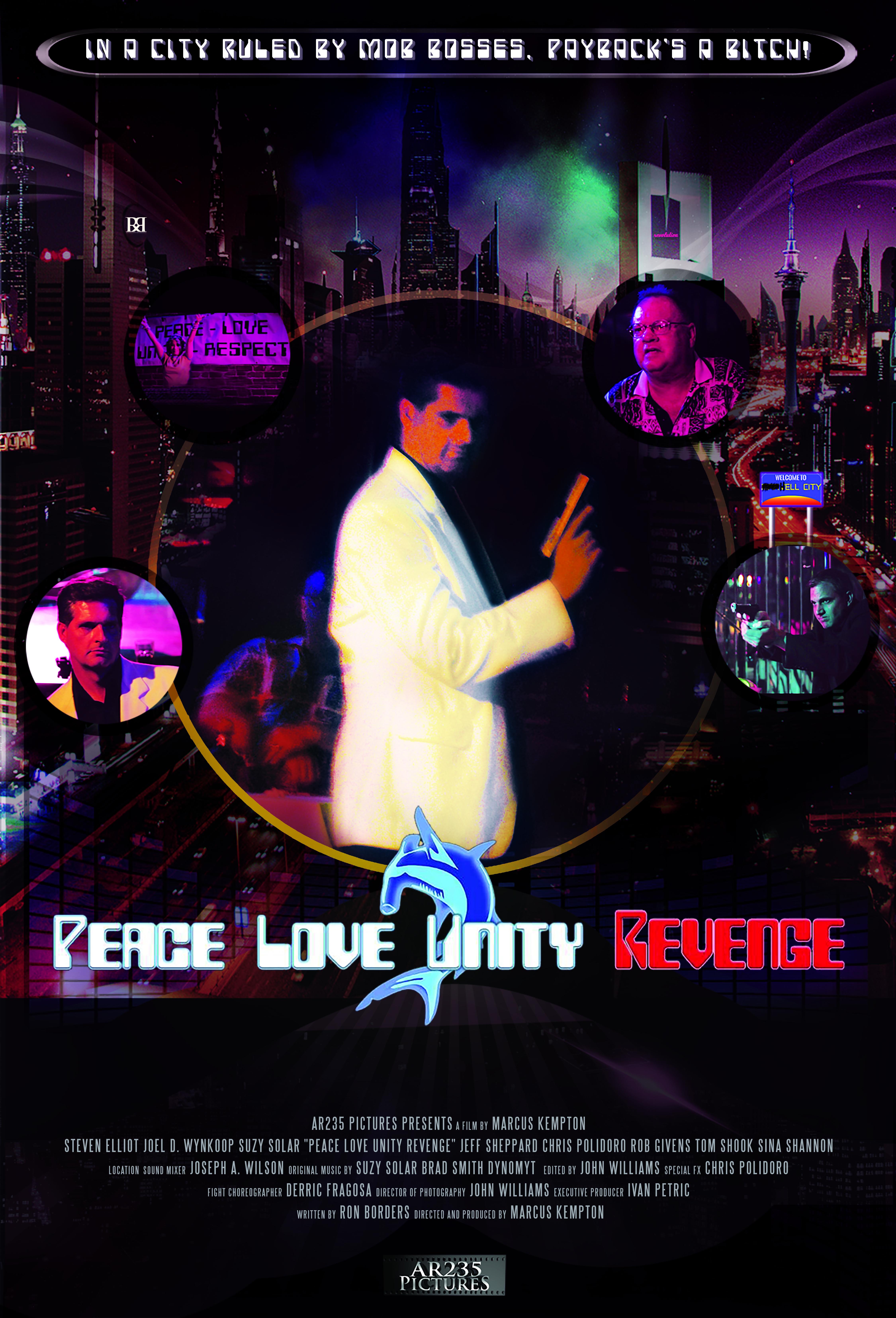 Peace Love Unity Revenge (2013)