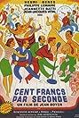 Cent francs par seconde (1952) Poster