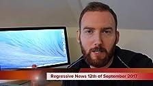 #RegressiveNews: 12th of September 2017