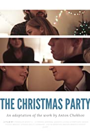 The Christmas Party: An Adaptation of the Work By Anton Chekhov Poster