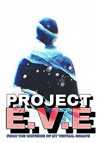 Primary photo for Project E.V.E