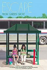 Escape from Garden Grove Poster