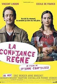 La confiance règne (2004)