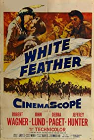 Jeffrey Hunter, Robert Wagner, and Debra Paget in White Feather (1955)