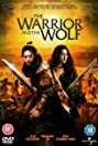 The Warrior and the Wolf (2009) Poster