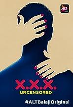 XXX: Uncensored