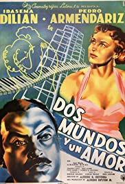 Dos mundos y un amor Poster