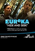 Eureka: Hide and Seek