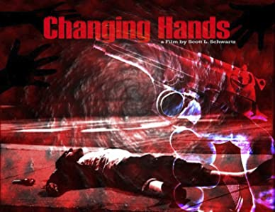 HD imovie download Changing Hands Feature by Gilbert Allan [h.264]