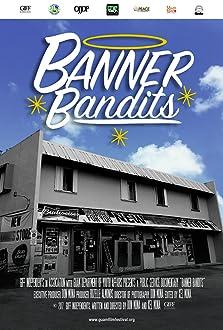 Banner Bandits (2017)