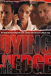 Dying on the Edge Poster