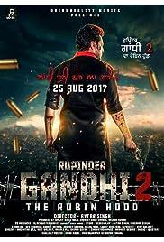 Rupinder Gandhi 2: The Robin Hood
