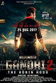 Rupinder Gandhi 2: The Robinhood (2017) Punjabi thumbnail