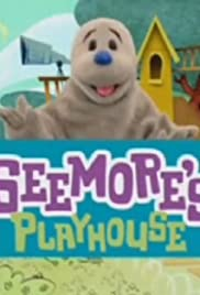 SeeMore's Playhouse Poster