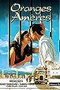 Oranges amères (1996) Poster