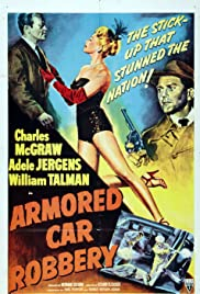 Armored Car Robbery (1950) Poster - Movie Forum, Cast, Reviews