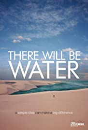 There Will Be Water(2016) Poster - Movie Forum, Cast, Reviews