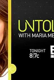 Untold with Maria Menounos (2014)