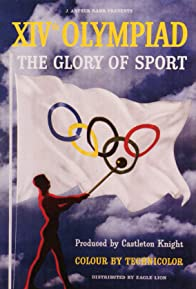 Primary photo for XIVth Olympiad: The Glory of Sport