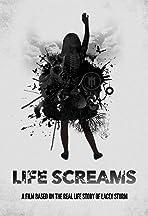 Life Screams