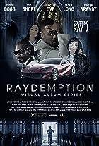 Raydemption Visual Album