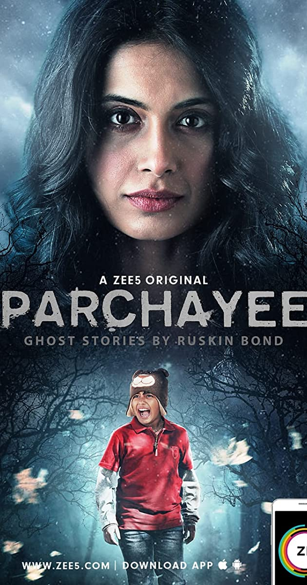 Download Parchhayee: Ghost Stories by Ruskin Bond or watch streaming online complete episodes of  Season 1 in HD 720p 1080p using torrent