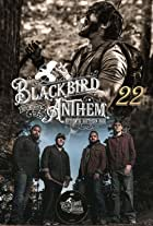 Blackbird Anthem: 22