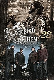 Blackbird Anthem: 22 Poster