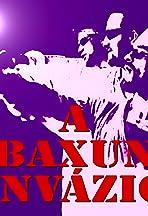 A baxun invázió