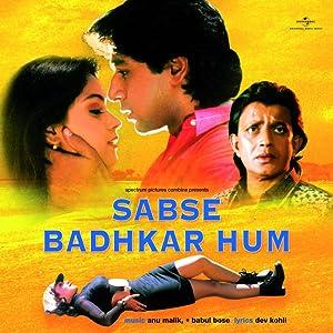 Sabse Badhkar Hum movie, song and  lyrics