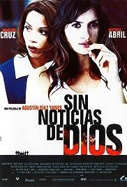##SITE## DOWNLOAD Sin noticias de Dios (2001) ONLINE PUTLOCKER FREE