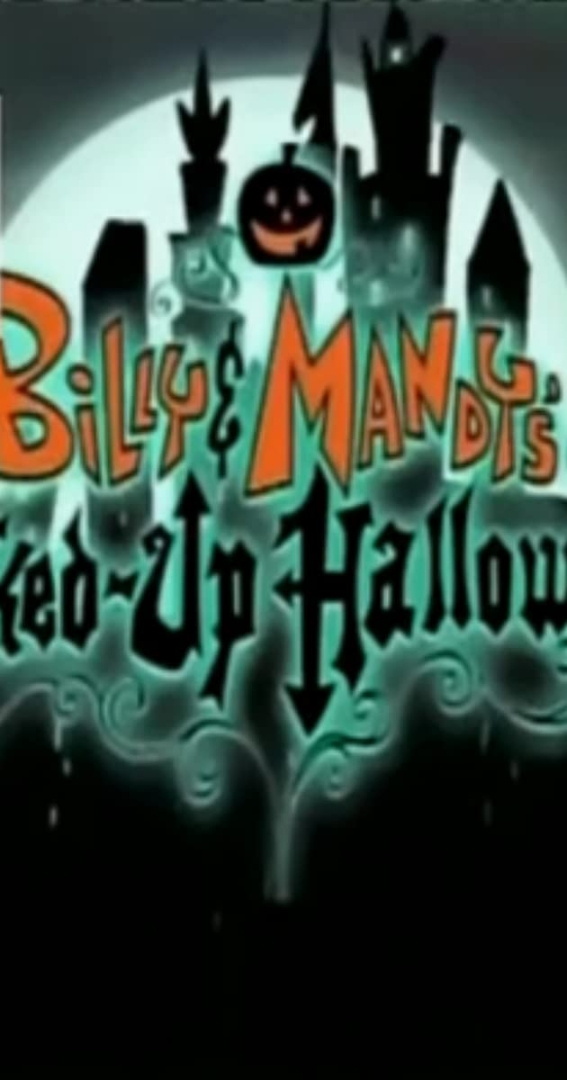 The Grim Adventures Of Billy Mandy Billy Mandy S Jacked Up