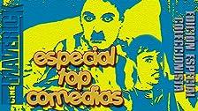 Especial Top Comedias
