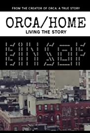 Orca: Home, Living the Story Poster