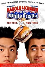 Harold & Kumar Go to White Castle (2004) Poster - Movie Forum, Cast, Reviews