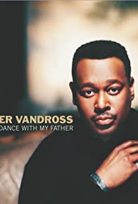Primary photo for Luther Vandross: Dance with My Father
