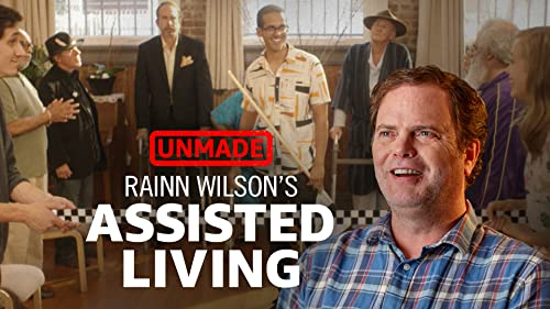 "Rainn Wilson's ""Assisted Living"""