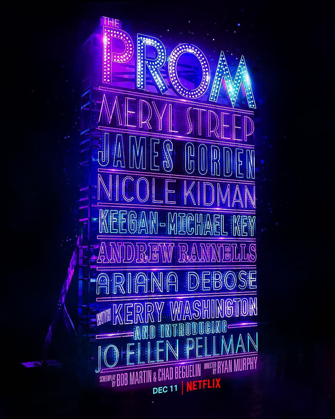 Nicole Kidman, Meryl Streep, Chad Beguelin, James Corden, Bob Martin, Ryan Murphy, Andrew Rannells, Kerry Washington, Jo Ellen Pellman, Keegan-Michael Key, and Ariana DeBose in The Prom (2020)