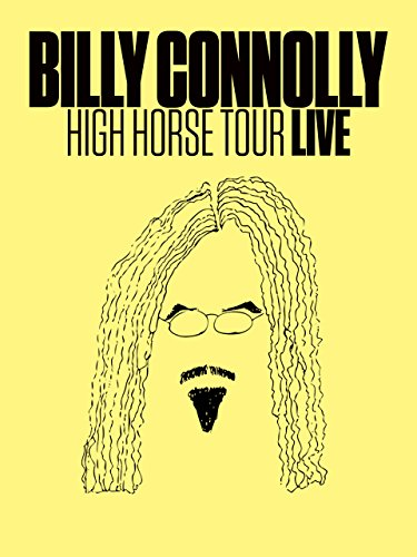 Billy Connolly High Horse Tour Live 2016 Imdb