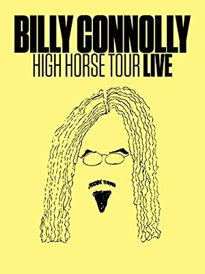 Where to stream Billy Connolly: High Horse Tour Live