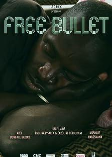 Free Bullet (2015)