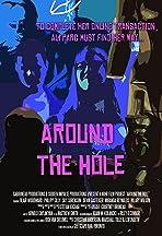 Around the Hole